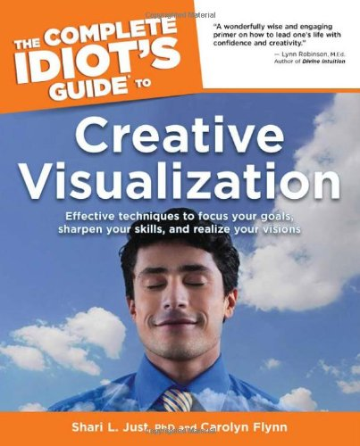 9781592573981: The Complete Idiot's Guide to Creative Visualization