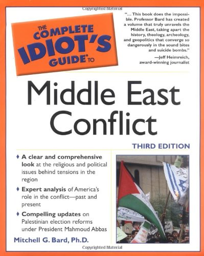 9781592574100: The Complete Idiot's Guide to Middle East Conflict, 3E