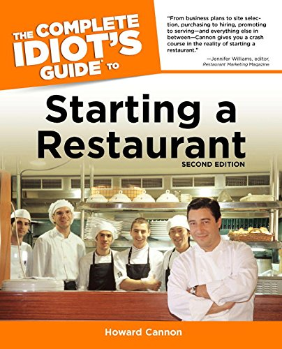 9781592574162: The Complete Idiot's Guide to Starting a Restaurant (Idiot's Guides)