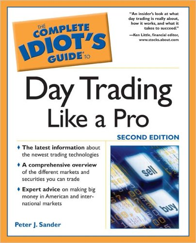 9781592574322: The Complete Idiot's Guide to Day Trading Like a Pro (Complete Idiot's Guides (Lifestyle Paperback))