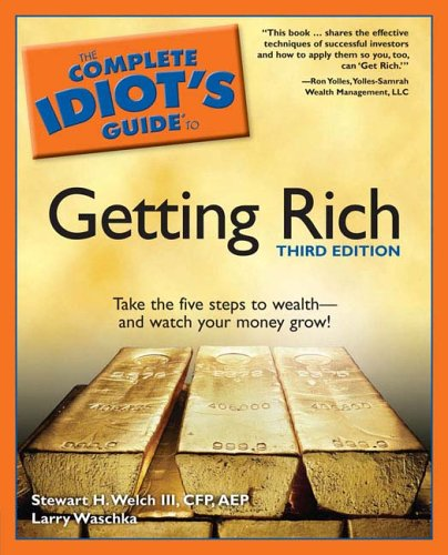 9781592574445: The Complete Idiot's Guide to Getting Rich, 3E