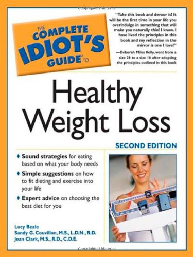 The Complete Idiot's Guide to Healthy Weight: Lucy Beale