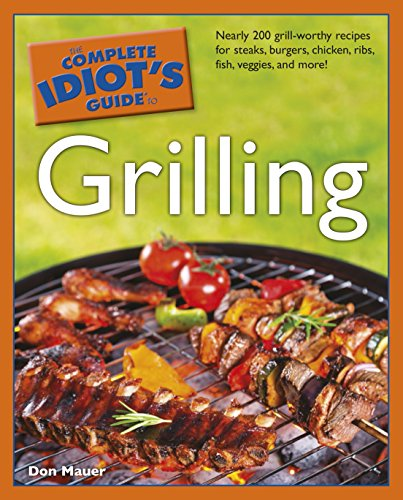 9781592574810: The Complete Idiot's Guide to Grilling
