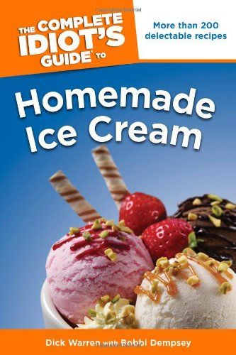 9781592574841: The Complete Idiot's Guide to Homemade Ice Cream (Complete Idiot's Guides (Lifestyle Paperback))