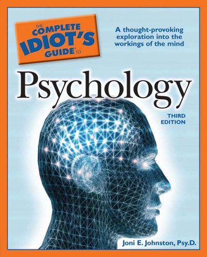 The Complete Idiot's Guide to Psychology, 3rd Edition (Complete Idiot's Guide to): Psy.D....