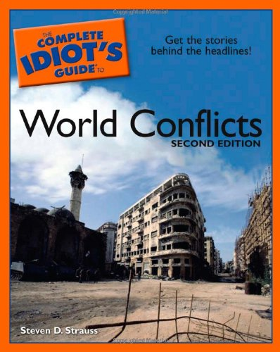 9781592575114: The Complete Idiot's Guide to World Conflicts, 2E
