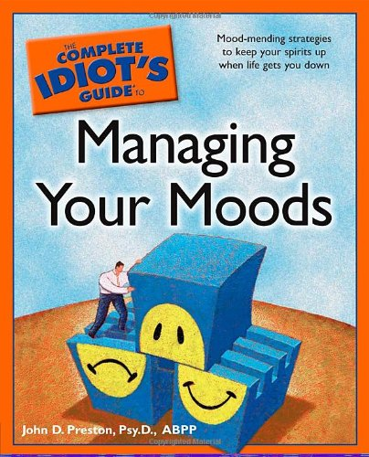 9781592575138: The Complete Idiot's Guide to Managing Your Moods