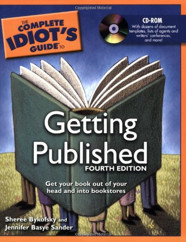 9781592575183: The Complete Idiot's Guide to Getting Published, 4th Edition