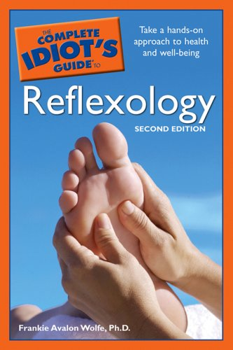 9781592575299: The Complete Idiot's Guide to Reflexology