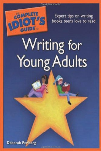 9781592575459: The Complete Idiot's Guide to Writing for Young Adults