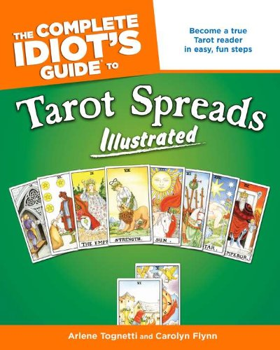 9781592575503: The Complete Idiot's Guide to Tarot Spreads Illustrated