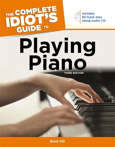 9781592575640: The Complete Idiot's Guide to Playing Piano, 3rd Edition
