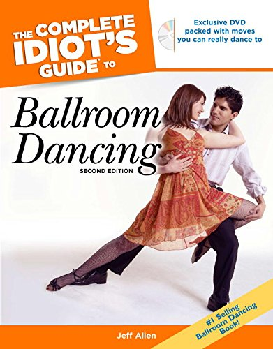 9781592575770: The Complete Idiot's Guide to Ballroom Dancing