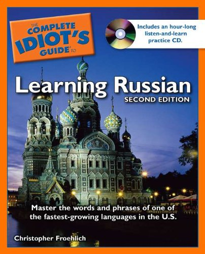 9781592575855: The Complete Idiot's Guide to Learning Russian, 2nd Edition (Complete Idiot's Guide to Languages)