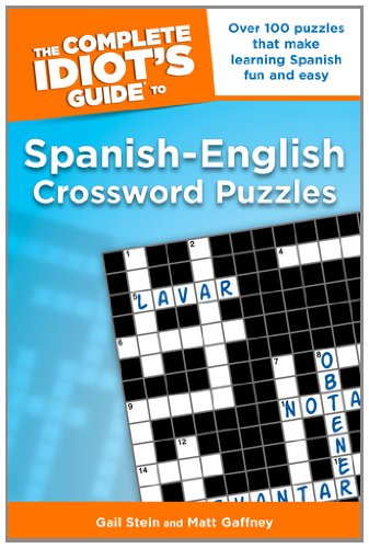 9781592575930: The Complete Idiot's Guide to Spanish - English Crossword Puzzles