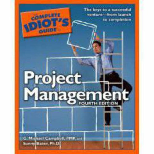 9781592575985: The Complete Idiot's Guide to Project Management, 4th Edition