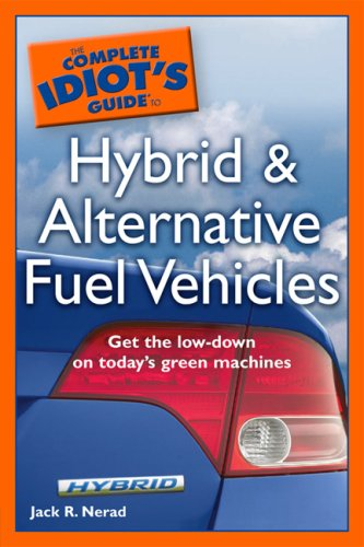 9781592576357: The Complete Idiot's Guide to Hybrid and Alternative Fuel Vehicles