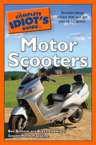 9781592576395: The Complete Idiot's Guide to Motor Scooters