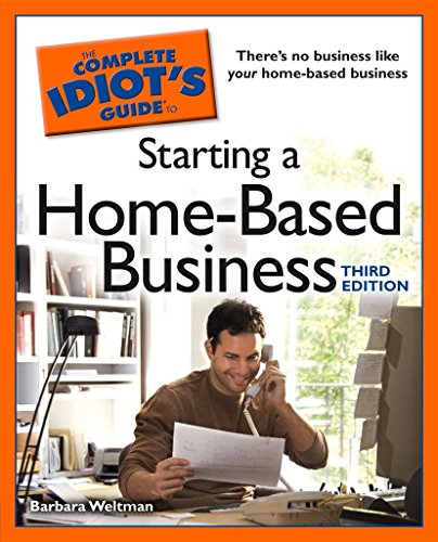 9781592576463: The Complete Idiot's Guide to Starting a Home-Based Business, 3E
