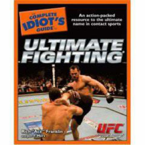 9781592576555: The Complete Idiot's Guide to Ultimate Fighting
