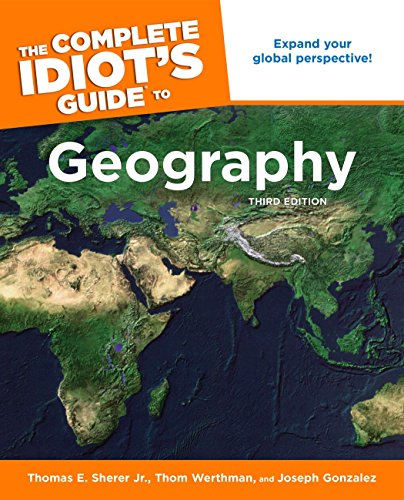 9781592576630: The Complete Idiot's Guide to Geography, 3rd Edition