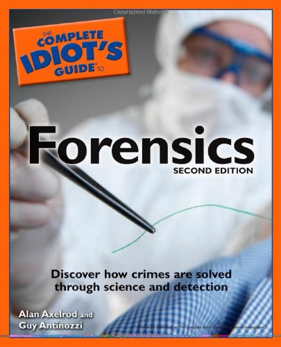 9781592576777: The Complete Idiot's Guide to Forensics, 2E