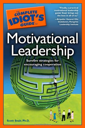 9781592576791: The Complete Idiot's Guide to Motivational Leadership