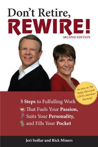 9781592576890: Don't Retire, Rewire!, 2e