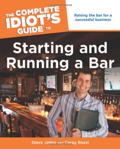 9781592576968: The Complete Idiot's Guide to Starting and Running a Bar