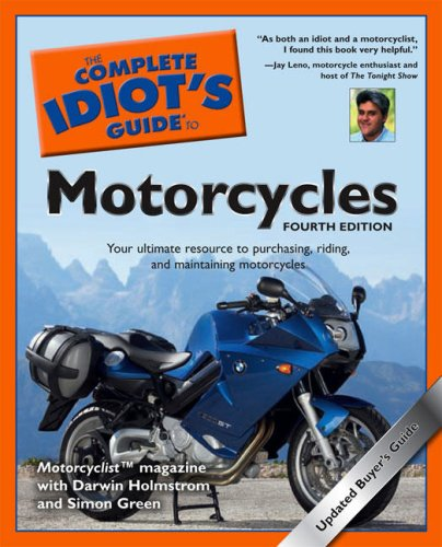 The Complete Idiot's Guide to Motorcycles, 4th: Motorcyclist Magazine, Darwin