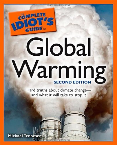 9781592577170: The Complete Idiot's Guide to Global Warming, 2E