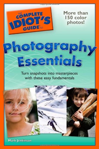 9781592577521: The Complete Idiot's Guide to Photography Essentials