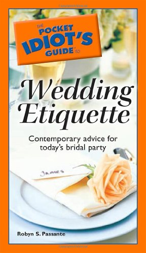 9781592577637: The Pocket Idiot's Guide to Wedding Etiquette