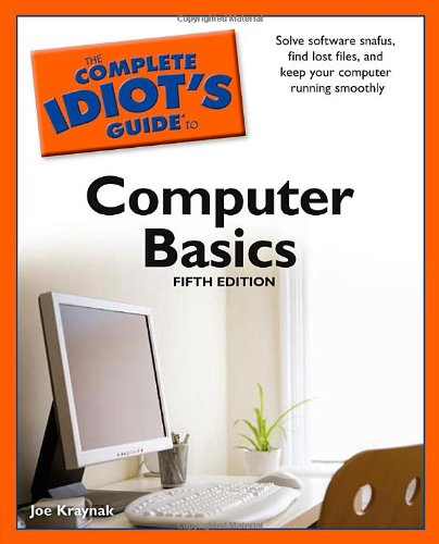 9781592578597: The CIG to Computer Basics, 5th Edition (Complete Idiot's Guides (Computers))