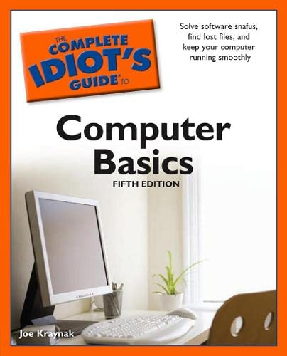 9781592578597: The Complete Idiot's Guide to Computer Basics, 5th Edition (Complete Idiot's Guides (Computers))