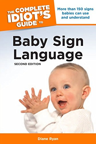 9781592578627: The Complete Idiot's Guide to Baby Sign Language, 2nd Edition (Complete Idiot's Guides (Lifestyle Paperback))