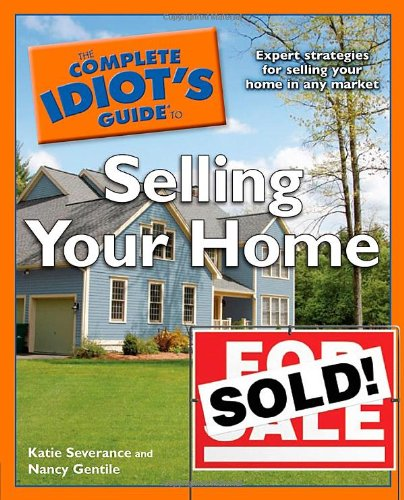 9781592578634: The Complete Idiot's Guide to Selling Your Home