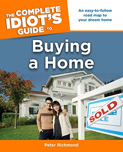 The Complete Idiot's Guide to Buying a Home (Complete Idiot's Guides (Lifestyle Paperback...