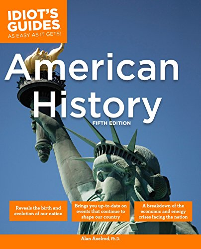9781592578696: The Complete Idiot's Guide to American History, 5th Edition