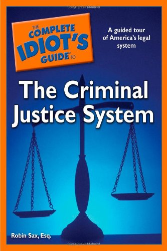 The Complete Idiot's Guide to the Criminal: Robin Sax
