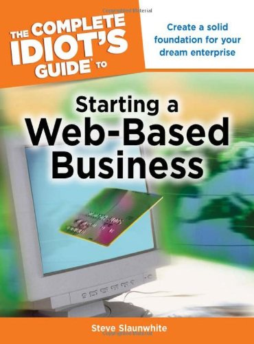 9781592578894: The Complete Idiot's Guide to Starting a Web-Based Business