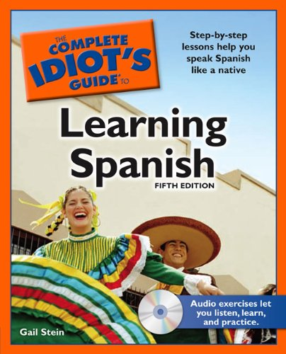 9781592579082: The Complete Idiot's Guide to Learning Spanish, 5th Edition