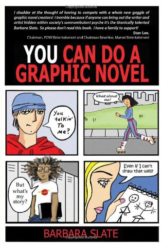 9781592579556: You Can Do a Graphic Novel