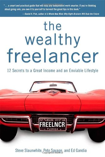 9781592579679: The Wealthy Freelancer