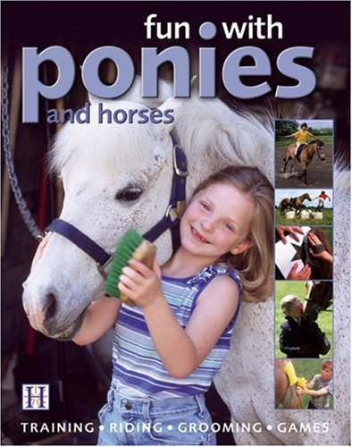 9781592580187: Fun with Ponies and Horses