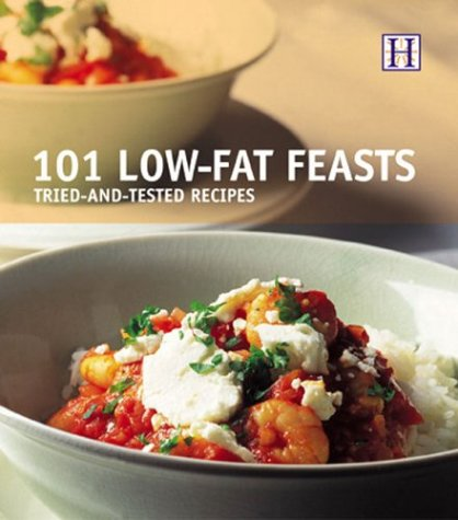 9781592580217: 101 Low-Fat Feasts: Tried-And-Tested Recipes
