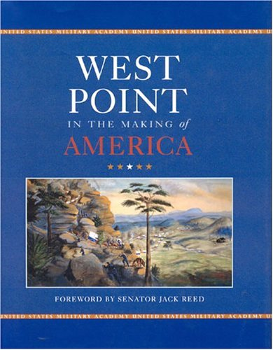 West Point in the Making of America: Barton C. Hacker