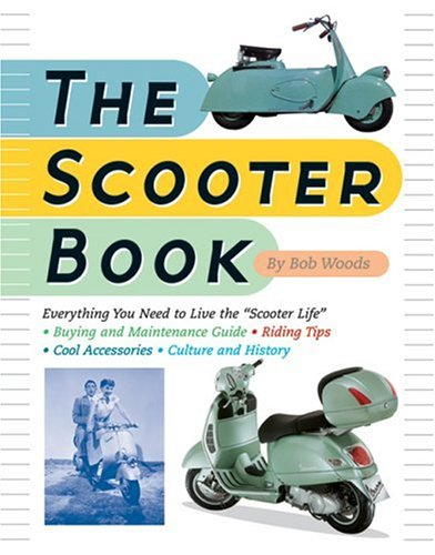 9781592580767: The Scooter Book