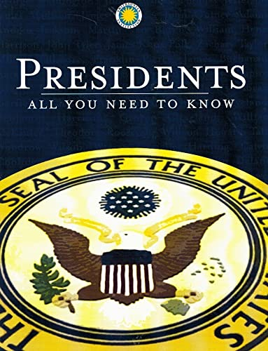 9781592581238: PRESIDENTS: All you need to know