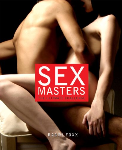 9781592582556: Sex Masters: The Ultimate Challenge